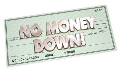 FINANCING | No money down